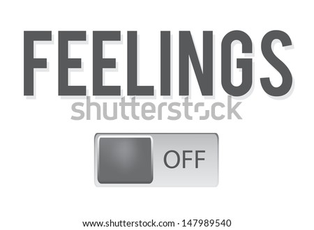 Funny, inspirational illustration with switch feelings on/off button isolated on white background. Vector illustration. - stock vector