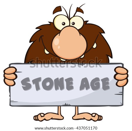 Funny Male Caveman Cartoon Mascot Character Holding A Stone Sign With Text Stone Age. Vector Illustration Isolated On White Background - stock vector