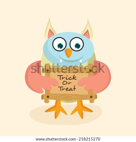 Funny monster holding with wooden board for Trick or Treat, Halloween party celebrations.  - stock vector