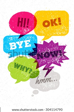 Funny Rusty Colorful Speech Bubbles Vector Concept. Communication Design Elements On Distressed Background - stock vector