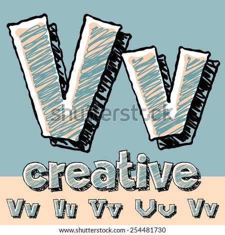 Funny sketch alphabet. Vector illustration of hand drawing font. Letter V - stock vector