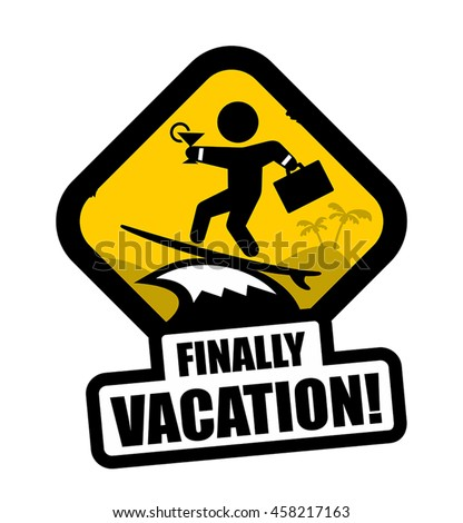 Funny surf vacation sign