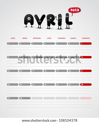 Funny year 2013 vector calendar April -  In French. - stock vector