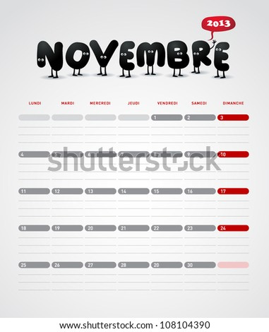 Funny year 2013 vector calendar November -  In French. - stock vector