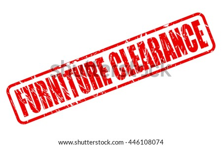FURNITURE CLEARANCE RED STAMP TEXT ON WHITE