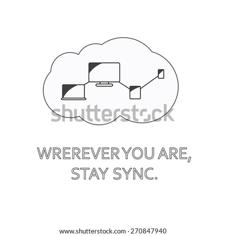 Gadjets mobile phone, tablet, laptop and pc being synchronized through the cloud. - stock vector