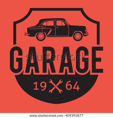 Garage badge/label. Car repair logo. Vector vintage hipster logotype. Auto service. For signage, prints and stamps.