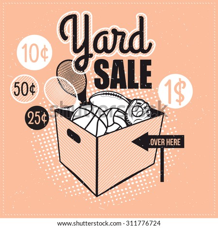 Garage or Yard Sale with signs, box and household items. Vintage printable poster or banner template. - stock vector