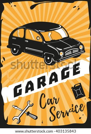 Garage. Vintage poster with a retro car.