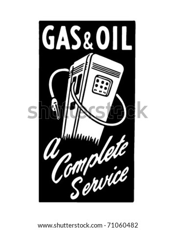 Gas And Oil 4 - Retro Ad Art Banner - stock vector