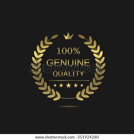 Genuine Quality laurel wreath. Golden warranty badge, Vector illustration - stock vector