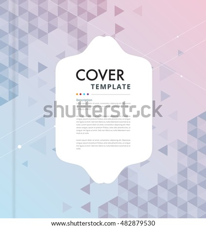 Geometric abstract cover template. annual report design. vector illustration