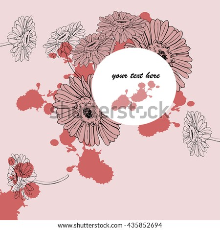 Gerbera daisy card. Window for text. Greeting card, invitation. Pastel pink background with abstract backdrops.  Hand drawn vector illustration.