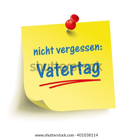 "German text ""Nicht vergessen, Vatertag"", translate ""Don't forget Father's Day"". Eps 10 vector file. - stock vector"