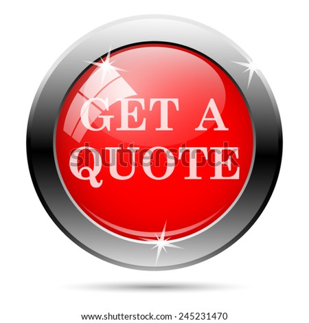 Get a quote icon. Internet button on white background.  - stock vector
