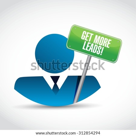 Get More Leads avatar sign illustration design graphic - stock vector