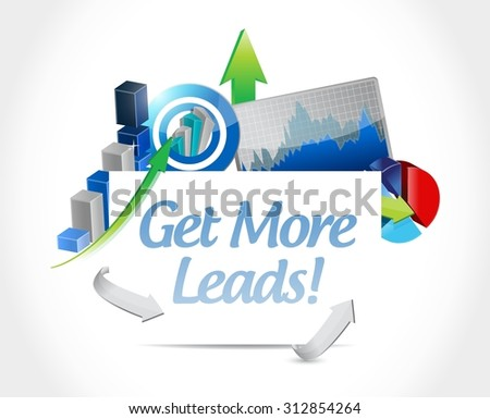 Get More Leads business graph sign illustration design graphic - stock vector
