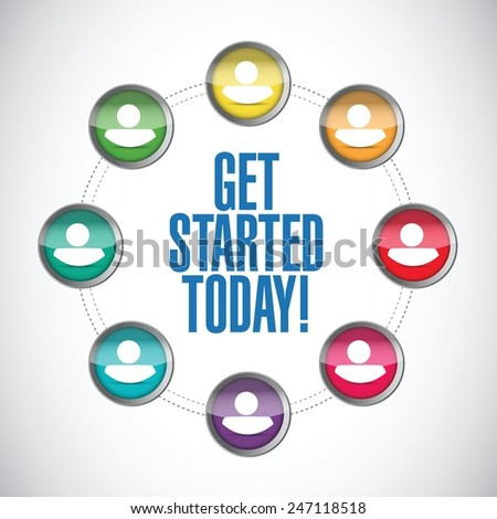 get started today people network illustration design over a white background - stock vector