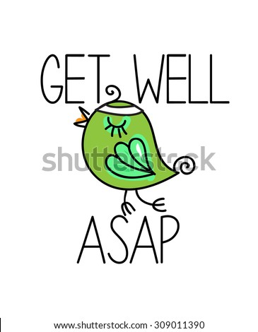 Get well as soon as possible - stock vector