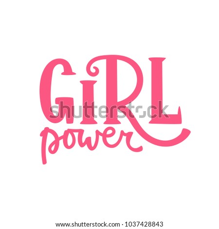 Girl Power LetteringVector Illustration Set Of Girl Power Lettering. Cute  Art With Graphic Slogan,