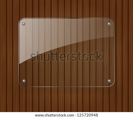 Glass banner on wooden background - stock vector