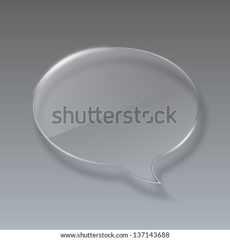 Glass bubble speech on gray background. Eps10 vector illustration - stock vector