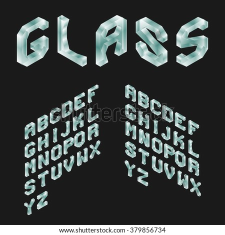 Glass Isometric Latin Alphabet. 3D Geometric Font. Three Dimensional Typeface. Vector.