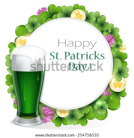 Glass of green beer and gold coins on clover background with round place for text.   St. Patrick's Day background. - stock vector