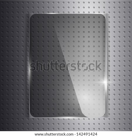 Glass panel on a metal background. Texture of glass and metal. - stock vector