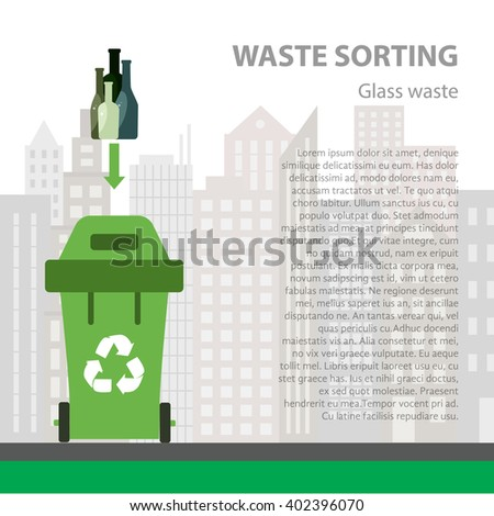Glass waste sorting flat concept.  Vector illustration of glass waste. Glass waste recycling categories and garbage disposal. Glass waste types sorting management . - stock vector