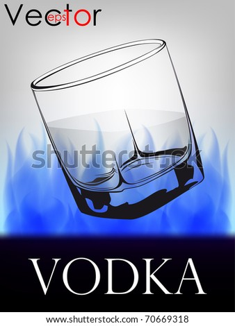 glass with vodka on fire background - stock vector