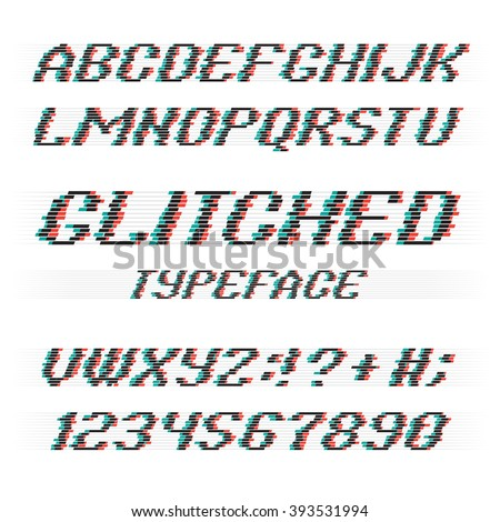 Glitch alphabet. Glitch letters and glitch numbers. Glitched typeface with glitch noise shadow. Glitch font set on black background. Vector glitch. - stock vector