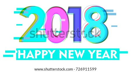 Glitch New Year Sign 2018 Celebration Logo Computer Screen Error Digital Pixel Abstract
