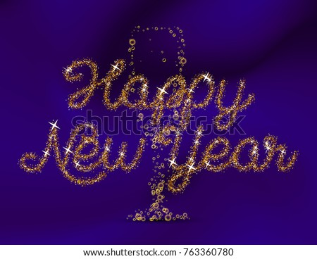 glitter gold happy new year lettering invitation on background with champagne flute glass shape from bubbles