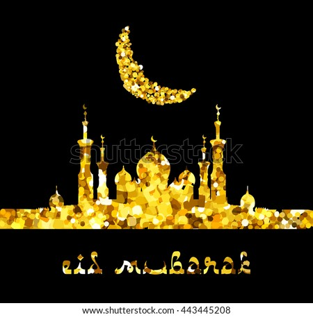 Glitter gold Silhouette of mosque with minarets and moon Crescent. Concept for Islamic Muslim holidays Mawlid birthday prophet Muhammad, Ramadan Kareem, Eid Mubarak with Islamic festive welcome phrase - stock vector