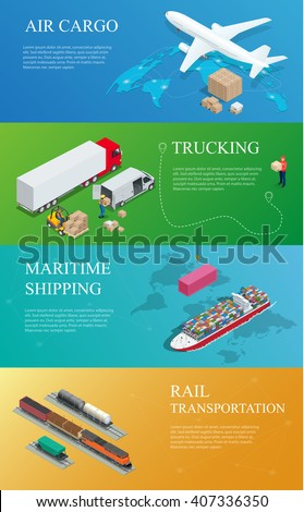 Global logistics network. Flat 3d isometric vector illustration. Set of air cargo trucking rail transportation maritime shipping. On-time delivery Vehicles designed to carry large numbers cargo - stock vector
