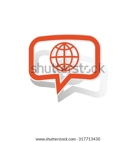 Global network message sticker, orange chat bubble with image inside, on white background - stock vector