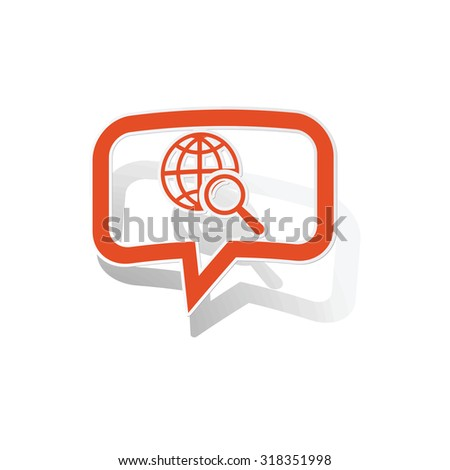 Global search message sticker, orange chat bubble with image inside, on white background - stock vector
