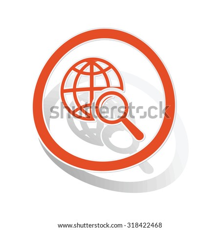 Global search sign sticker, orange circle with image inside, on white background - stock vector