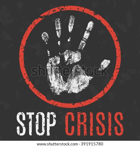 Global social problems. Stop crisis sign. Vector illustration - stock vector