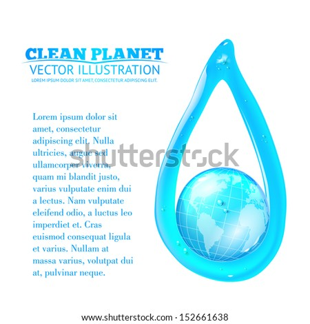 Globe and a drop of water. Vector illustration - stock vector