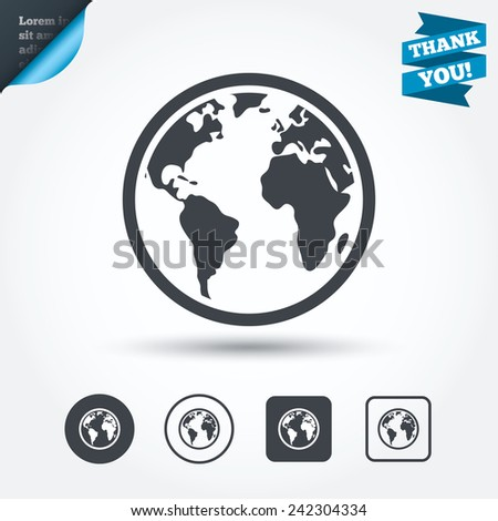 Globe sign icon. World map geography symbol. Circle and square buttons. Flat design set. Thank you ribbon. Vector - stock vector