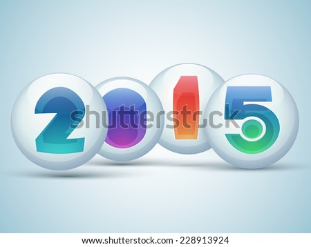 Glossy balls with colorful numeral text 2015 on blue background for Happy New Year celebrations.  - stock vector
