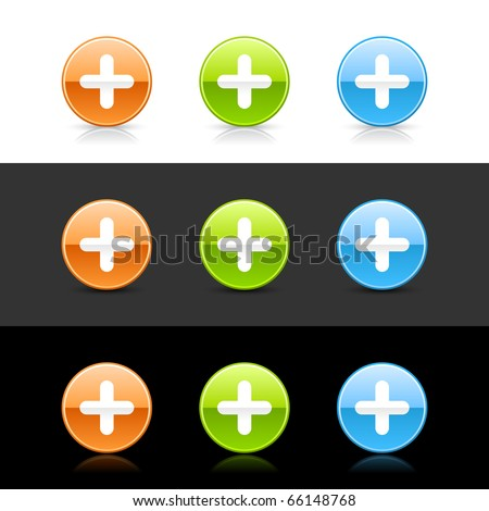 Glossy colored web 2.0 buttons with plus sign. Round shapes with shadow and reflection on white, gray and black - stock vector
