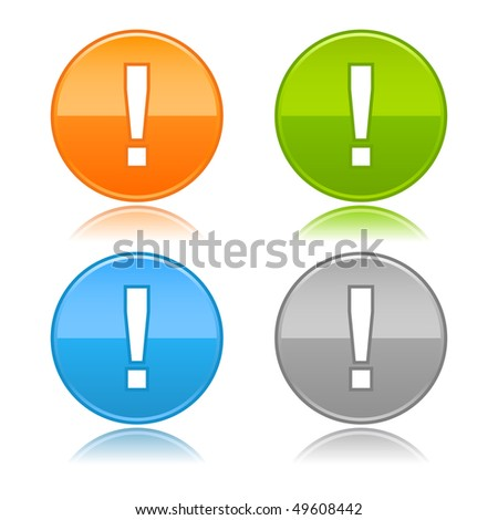 Glossy round blank color buttons with exclamation symbol on white - stock vector