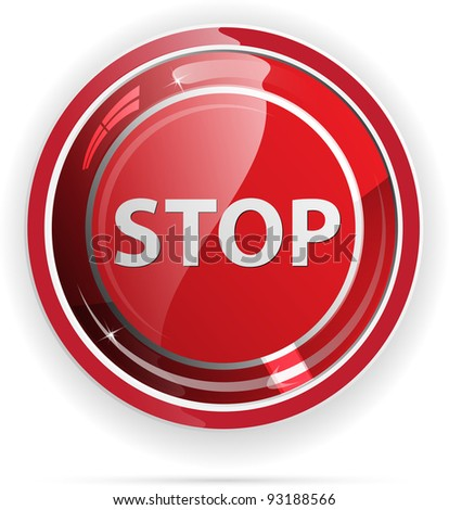 Glossy stop sign button for web applications. vector format - stock vector