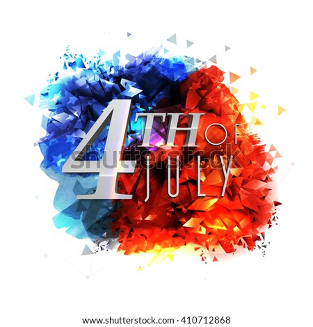 Glossy text 4th of July on creative blue and red abstract design for American Independence Day celebration. - stock vector