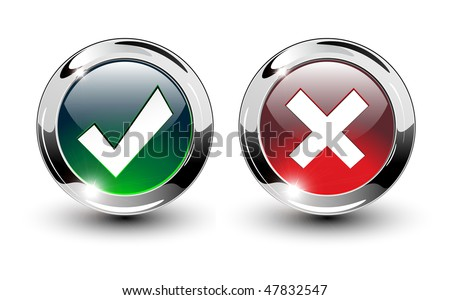 Glossy Tick & Cross Sign Buttons, icons vector illustration. - stock vector