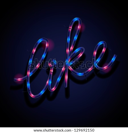 Glowing neon sign - Like, vector illustration. - stock vector