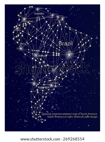 Glowing South America linear continent map. South America at night. Molecule style design. - stock vector